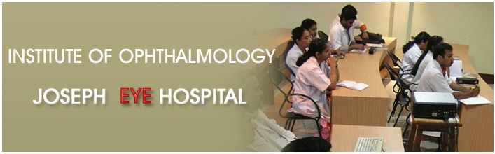 Institute of Ophthalmology Joseph Eye Hospital, Tiruchirapalli
